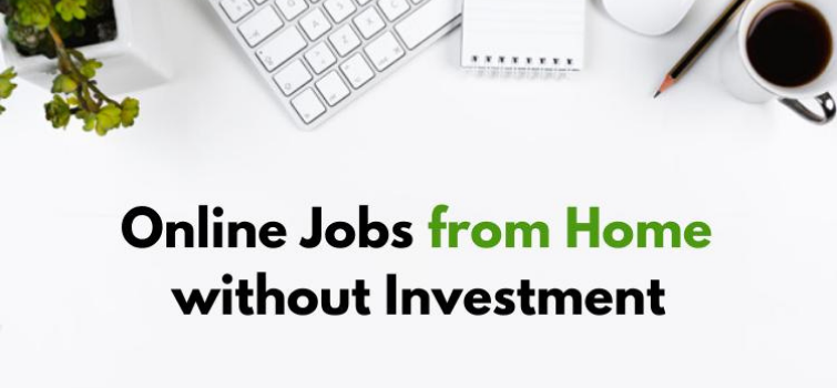 11 Best Online Jobs From Home Without Investment India in 2021