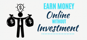 Earn-money-online-without-investment